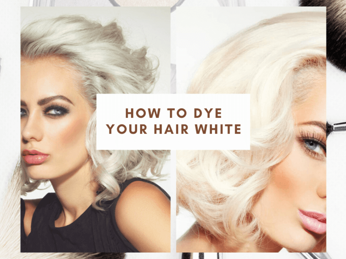 How To Dye Your Hair White Bellatory Fashion And Beauty