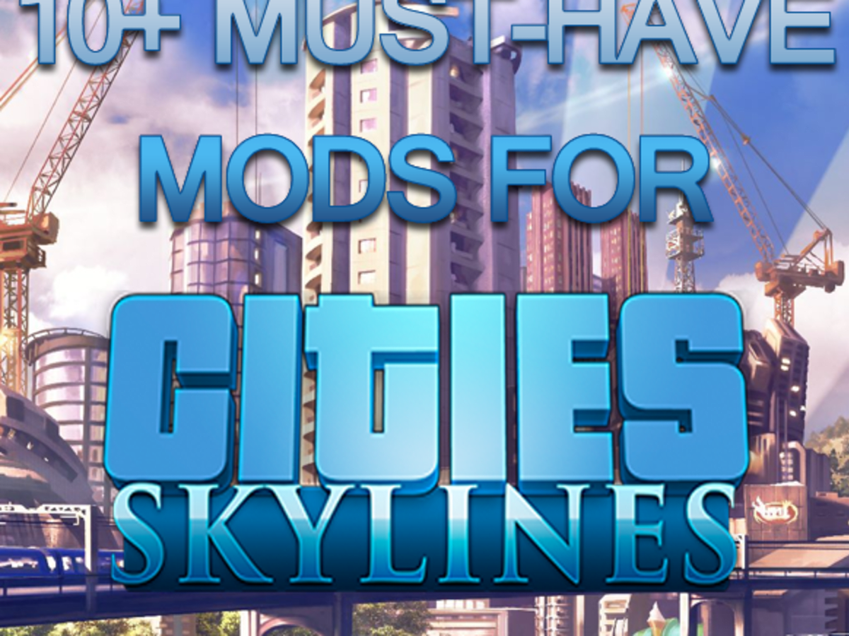 10 Must Have Mods For Cities Skylines Levelskip Video Games