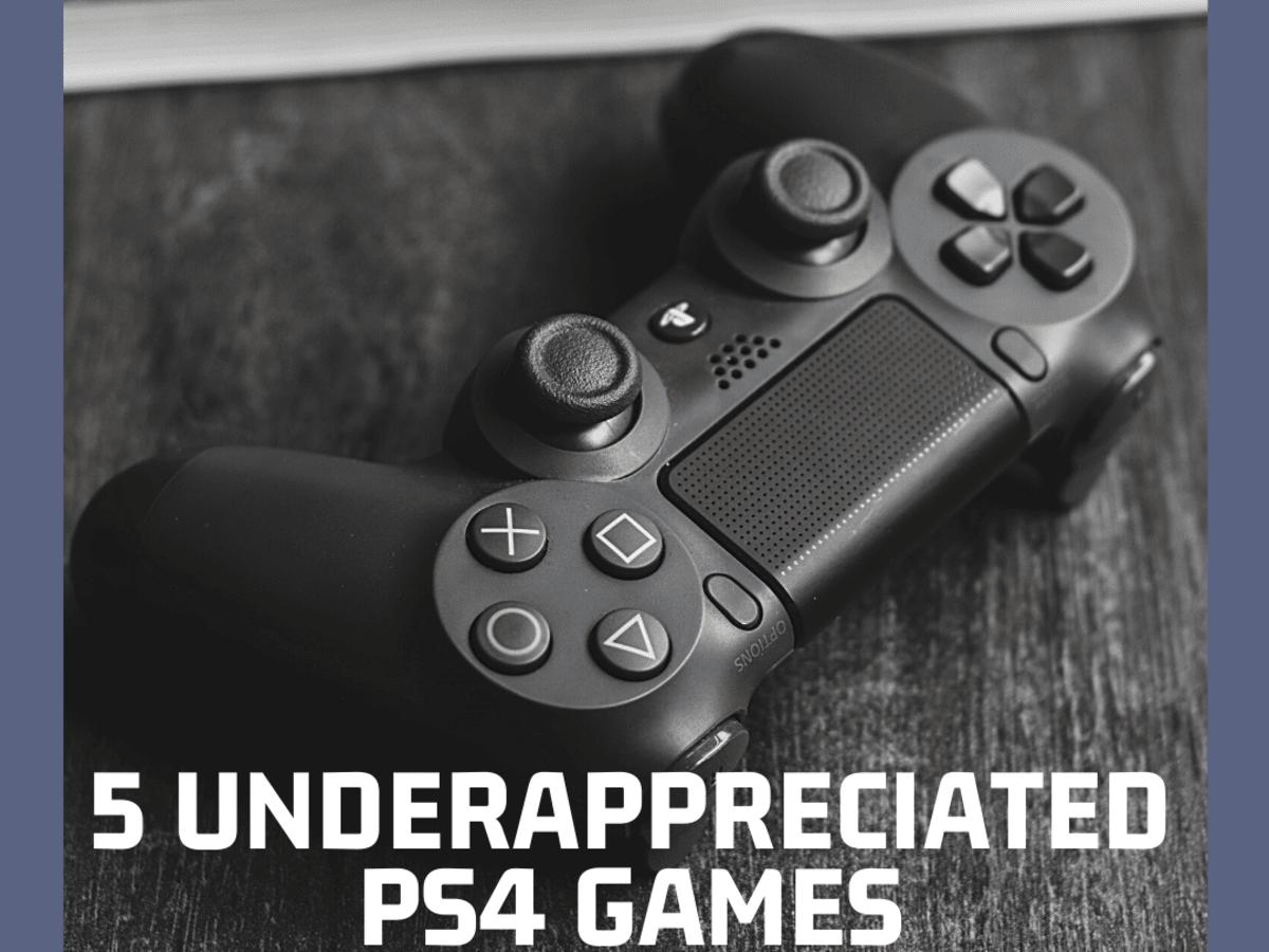 5 Underappreciated PlayStation 4 Games ...