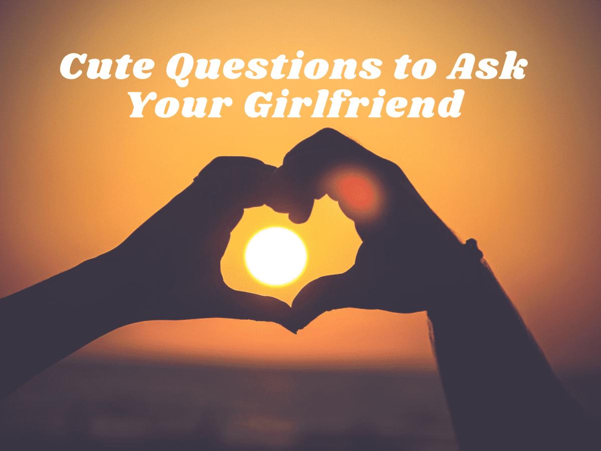 Ask a girlfriend