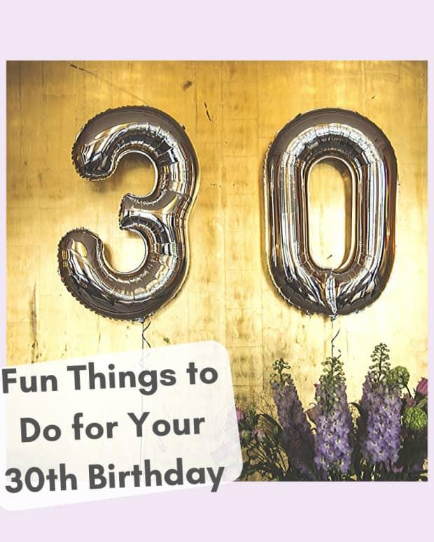 fun-ways-to-celebrate-your-30th-birthday