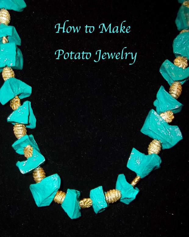 how-to-make-potato-jewelry