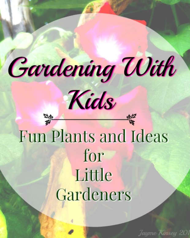 gardening-with-kids-fun-plants-and-ideas-for-children