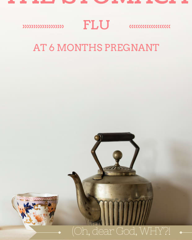 how-i-survived-the-stomach-flu-at-six-months-pregnant