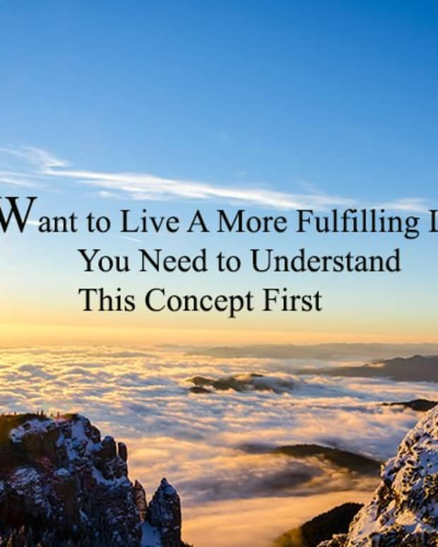 want-to-live-a-more-fulfilling-life-you-need-to-understand-this-concept-first