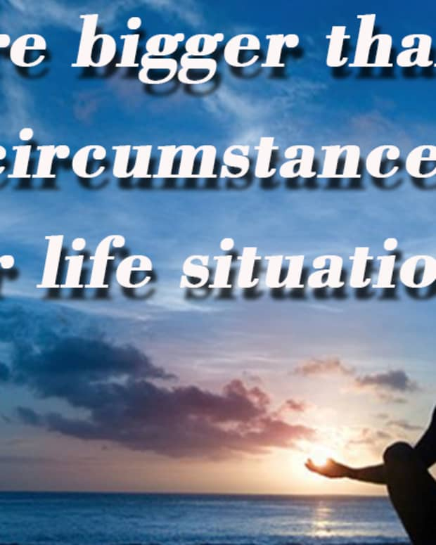 you-are-bigger-than-your-circumstances-or-life-situation
