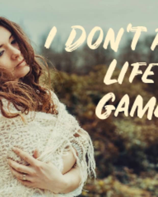 poem-i-dont-play-lifes-games