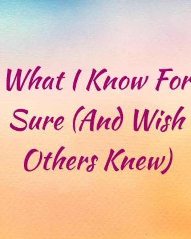 what-i-know-for-sure-and-wish-others-knew