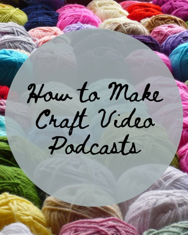 how-to-make-a-craft-video-podcast