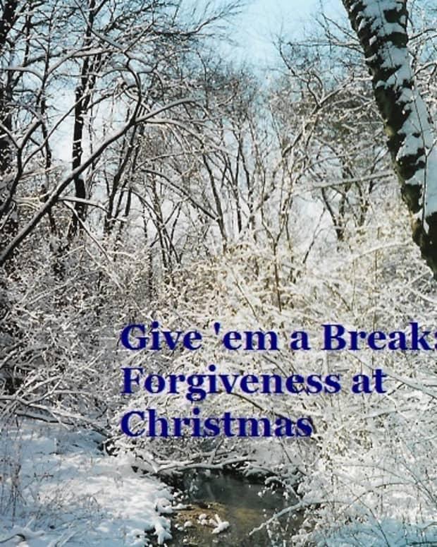 give-em-a-break-forgiveness-at-christmas