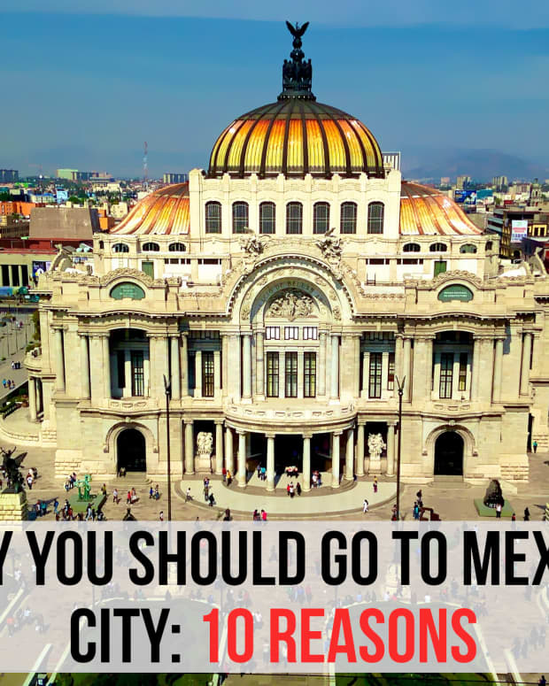 10-reasons-why-you-should-visit-mexico-city