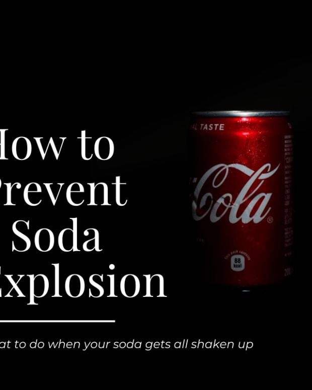 help-my-bottle-of-sodas-all-shaken-up-preventing-coke-explosions
