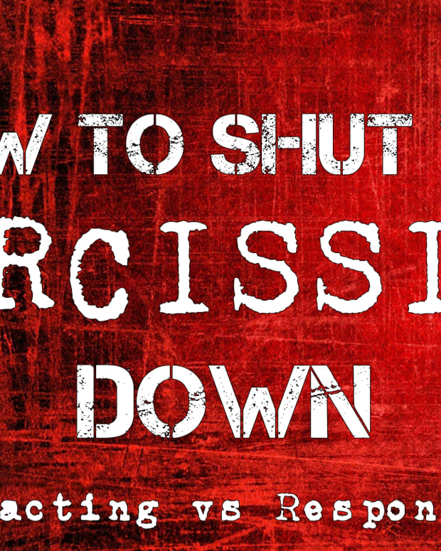 how-to-shut-the-narcissist-down-reacting-vs-responding