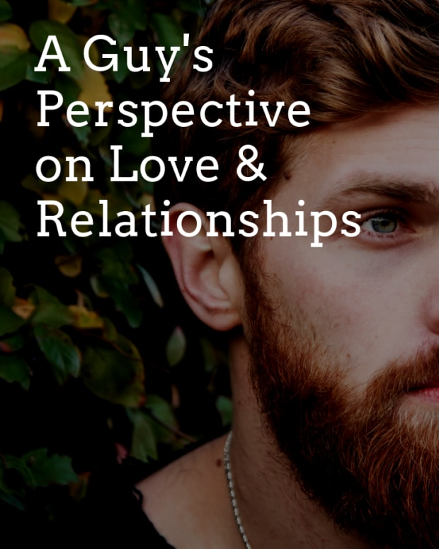 a-guys-perspective-on-love-and-relationships