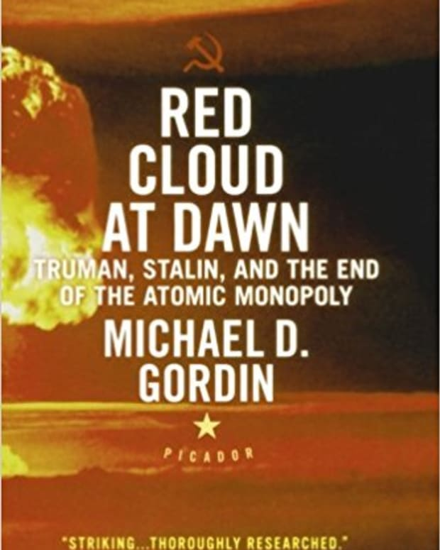 book-review-red-cloud-at-dawn-truman-stalin-and-the-end-of-the-atomic-monopoly