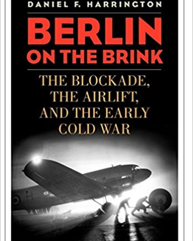 review-berlin-on-the-brink-the-blockade-the-airlift-and-the-early-cold-war
