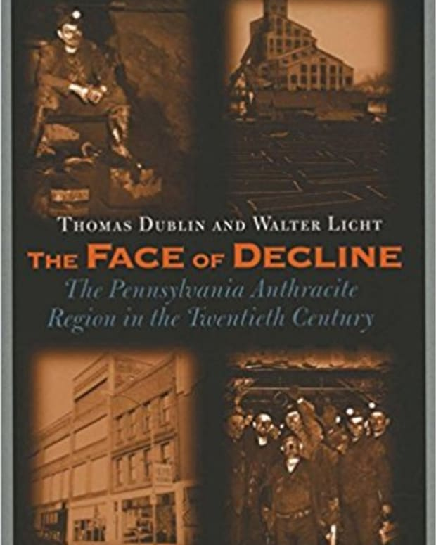 review-the-face-of-decline-the-pennsylvania-anthracite-region-in-the-twentieth-century