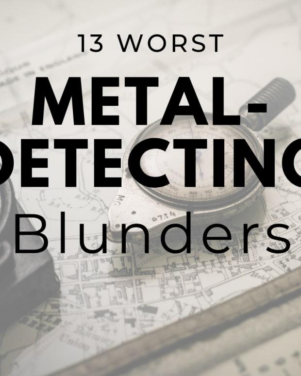 13-worst-metal-detecting-blunders