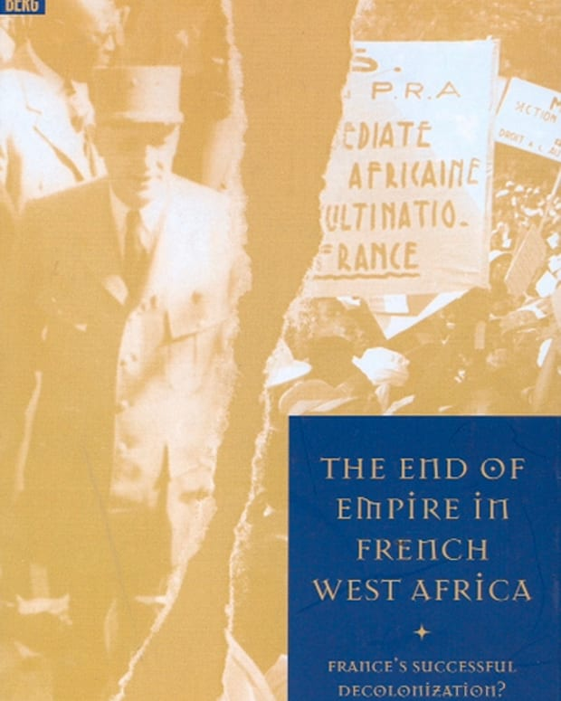 an-incisive-book-on-a-little-covered-subject-the-end-of-empire-in-french-west-africa-by-tony-chafer