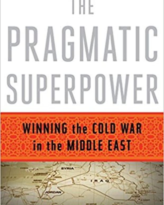 review-the-pragmatic-superpower-winning-the-cold-war-in-the-middle-east