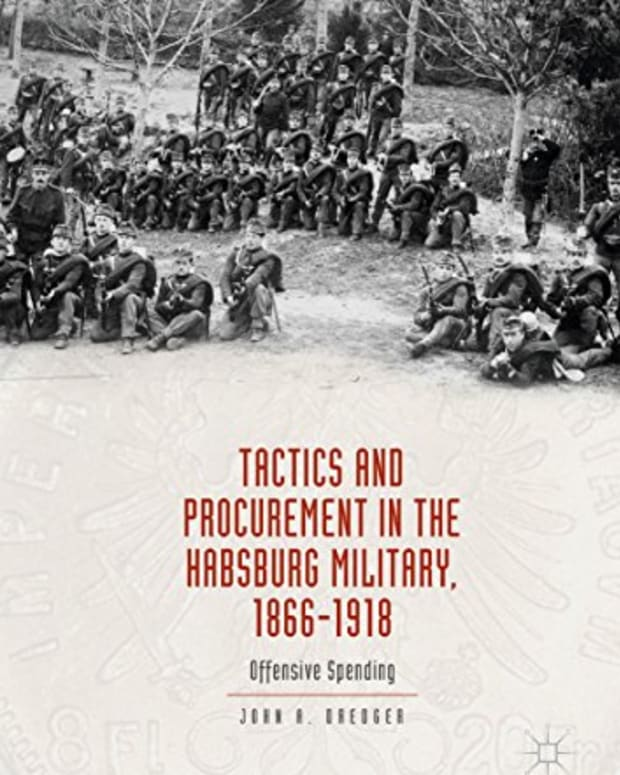 book-review-tactics-and-procurement-in-the-hapsburg-military-1866-1918