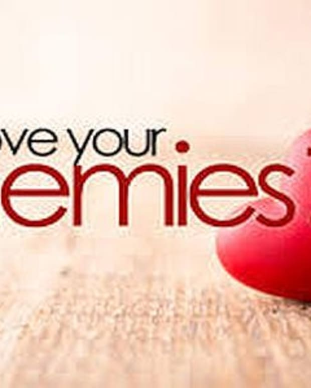 why-you-should-love-your-enemies