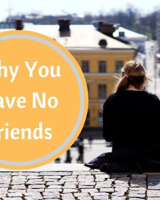 why-you-have-no-friends