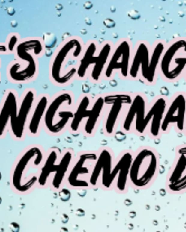 lifes-changing-nightmare-chemotherapy-day