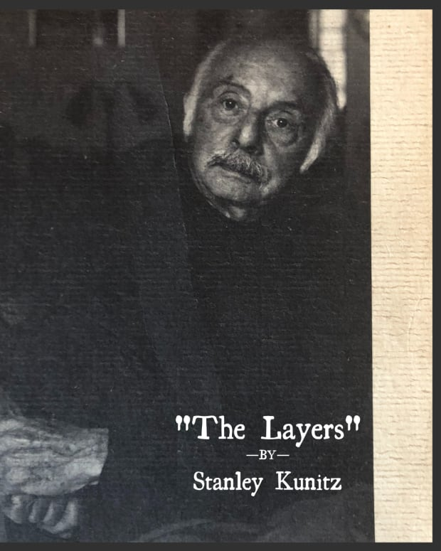 analysis-of-poem-the-layers-by-stanley-kunitz