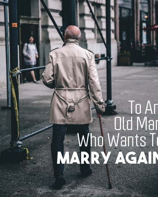 to-an-old-man-who-wants-to-marry-again