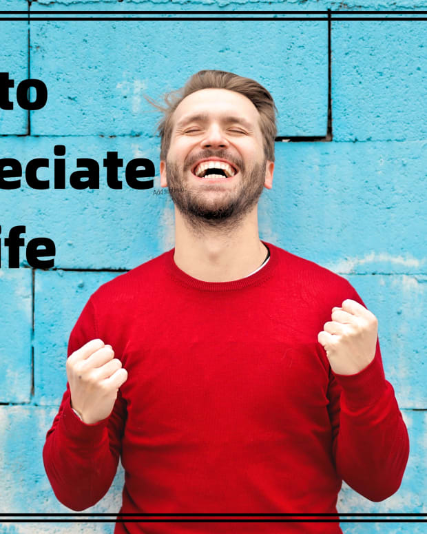 how-to-appreciate-the-life-you-have