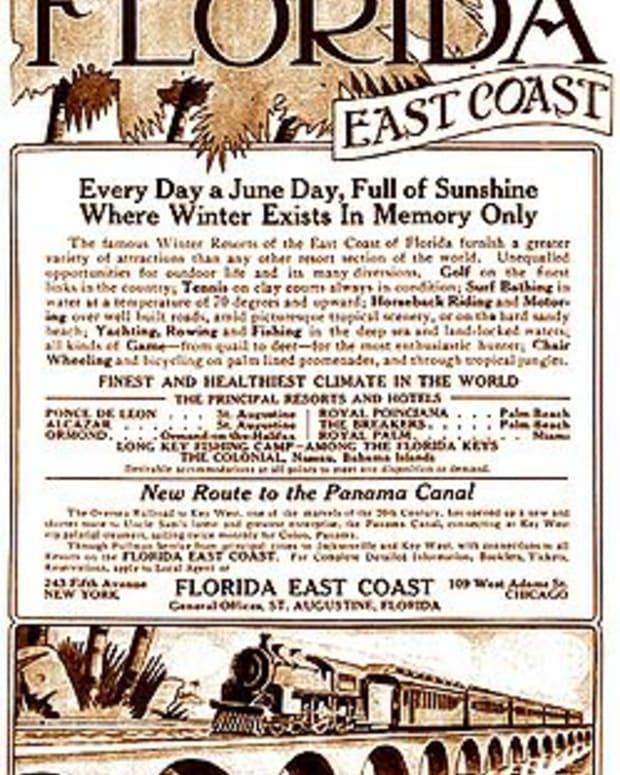 "A 1913 print advertisement extols the many advantages of traveling on the Florida East Coast Railway, the ""New Route to the Panama Canal."""