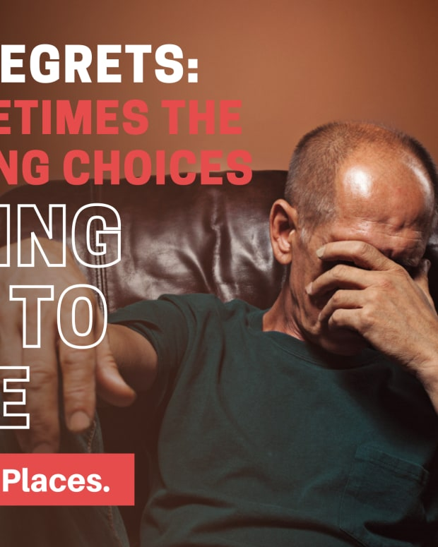 no-regrets-sometimes-the-wrong-choices-bring-us-to-the-right-places