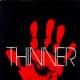 Thinner (under name Richard Bachman)