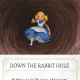 Down the Rabbit Hole fate card