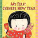 My First Chinese New Year features cute illustrations and simple pictures.
