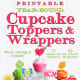 Printable Cupcake Wrappers and Toppers by Carla Chadwick