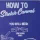 How to stretch a canvas step-by-step You will need: •Canvas •Stretcher bars •Staple gun •Canvas pliers •Mallet
