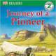 Journey of a Pioneer (DK Readers L2) by Patricia J. Murphy