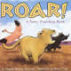 Roar!: A Noisy Counting Book by Pamela Duncan Edwards