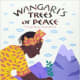 Wangari's Trees of Peace: A True Story from Africa by Jeanette Winter  - Image credit: amazon.com