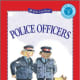 Police Officers (Kids Can Read) by Paulette Bourgeois