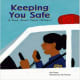Keeping You Safe: A Book About Police Officers (Community Workers) by Ann Owen