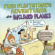 Fred Flintstone's Adventures with Inclined Planes: A Rampin' Good Time (Flintstones Explain Simple Machines) by Mark Weakland