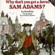 Why Don't You Get a Horse, Sam Adams? by Jean Fritz
