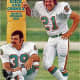 Csonka and his friend, Dolphins running back Jim Kiick, were known as Butch Cassidy and the Sundance Kid. August 7, 1972 issue of Sports Illustrated