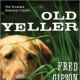 Old Yeller (Perennial Classics) by Fred Gipson - Book images are from amazon.com.