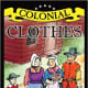 Colonial Clothes (Colonial Quest) by Verna Fisher
