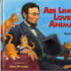 Abe Lincoln Loved Animals by Ellen Jackson