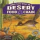 What Eats What in a Desert Food Chain (Food Chains) by Suzanne Slade